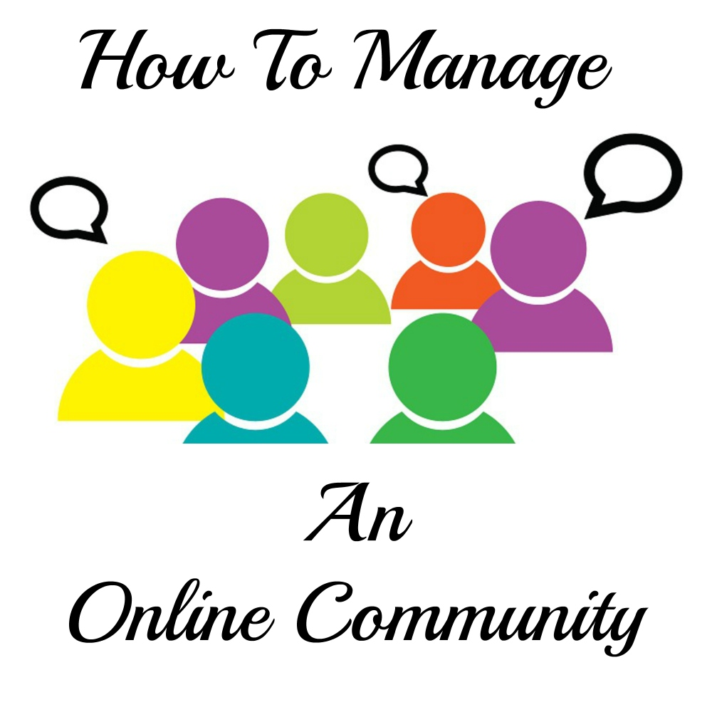 How To Manage An Online Community